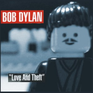 Love and Theft – Bob Dylan