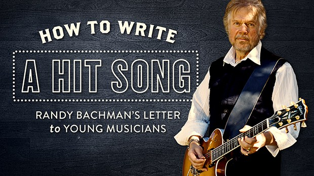 howtowriteathitsong-randybachmanlettertomusicians_16x9_620x350