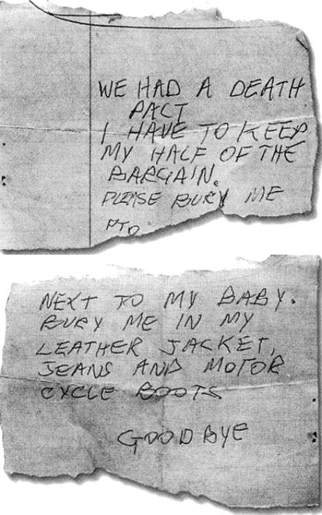 Sid Vicious wrote what appears to be a suicide note. Sid's mother, Anne Beverley, found it in the pocket of his jeans after his death