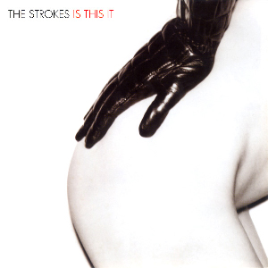 TheStrokes_IsThisIt_RCA300x300
