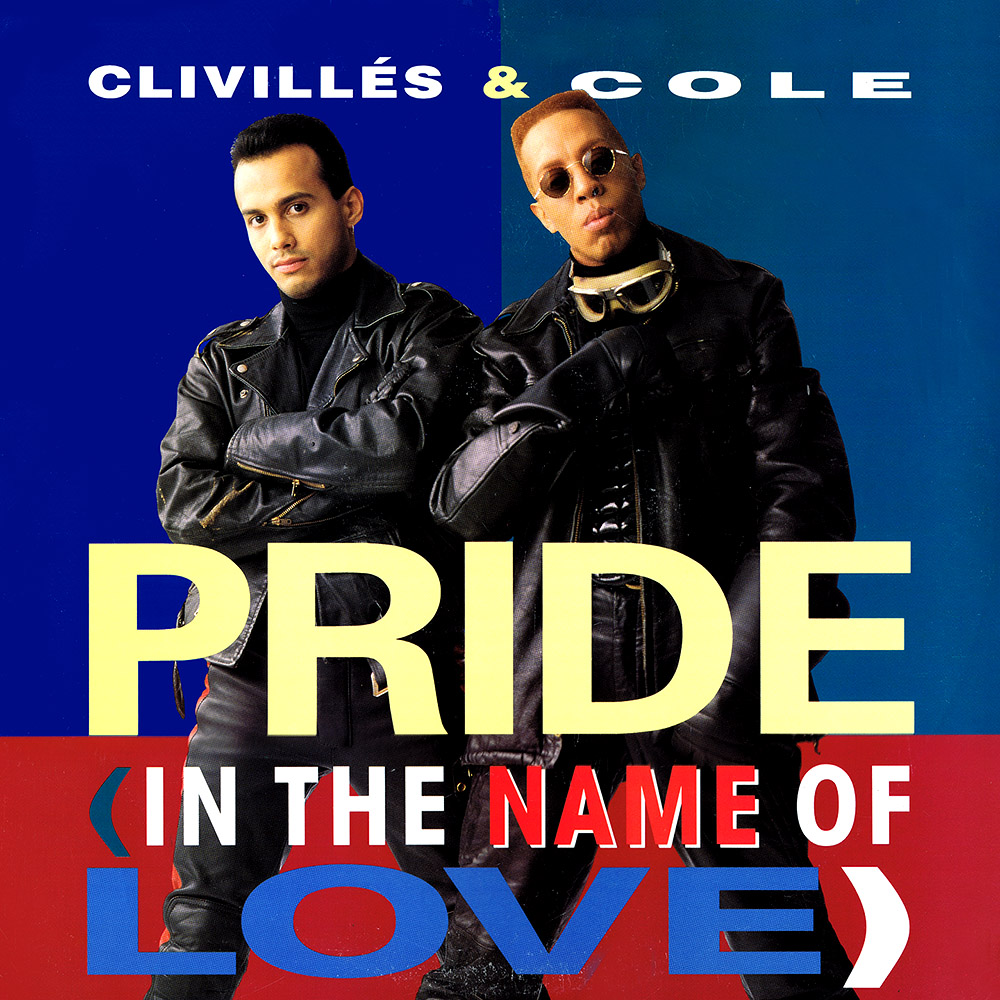 Clivillés & Cole – Pride (In The Name Of Love) (US 12″)