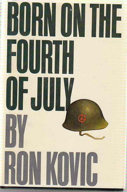 a review of born on the fourth of july by ron kovic