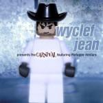 Carnival – Wycleaf Jean