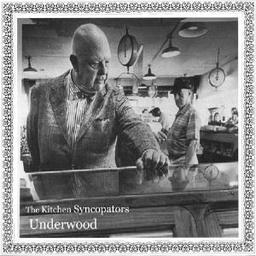 kitchensyncopator_underwood