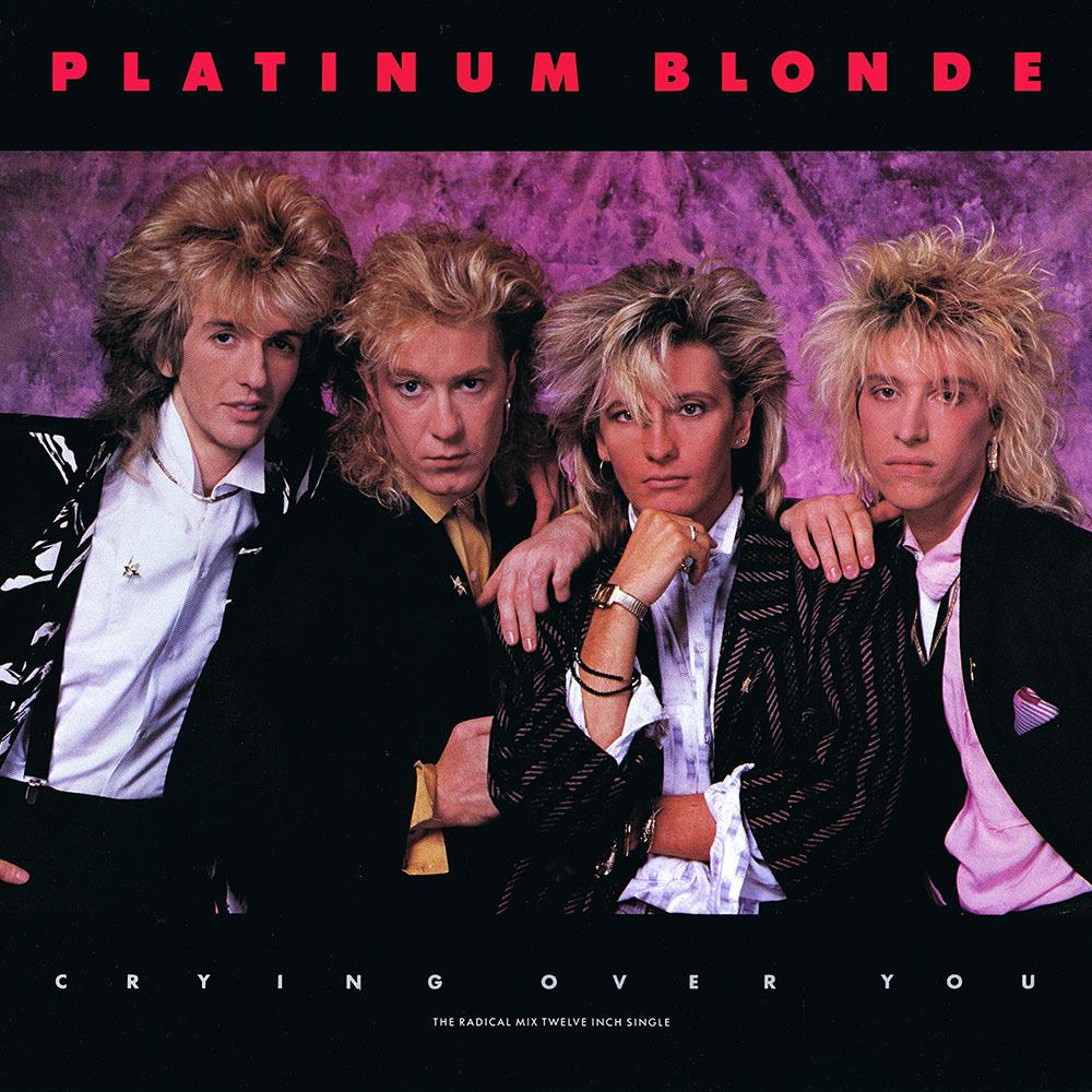 Platinum Blonde – Crying Over You (Radical Mix) (Canada 12″)