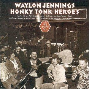 Waylon_Jennings_-_Honky_Tonk_Heroes