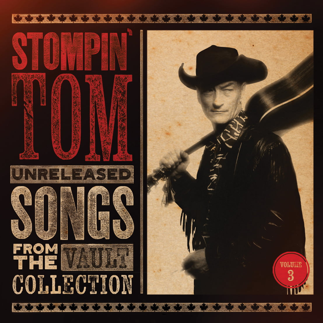 Stompin' Tom Connors Unreleased Songs From The Vault