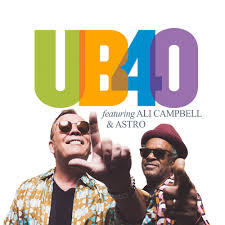 UB40 Featuring Ali Campbell And Astro Announce 40th Anniversary Tour